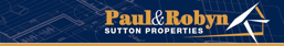 Paul & Robyn Sutton Properties